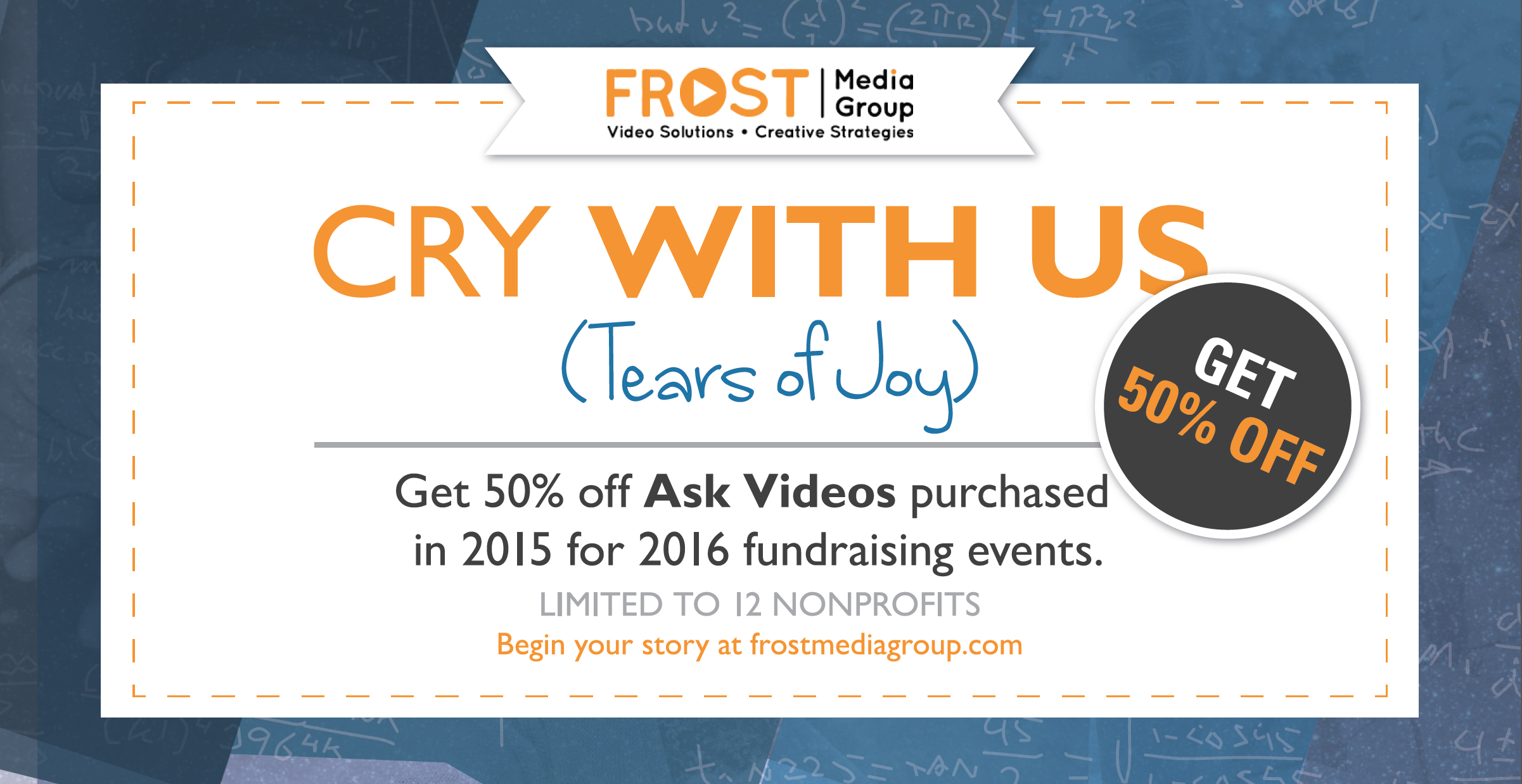 Nonprofits Save up to $3000 on Ask Videos with Frost Media Group