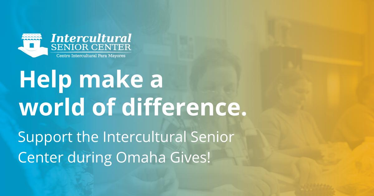 2016 Omaha Gives! | Intercultural Senior Center